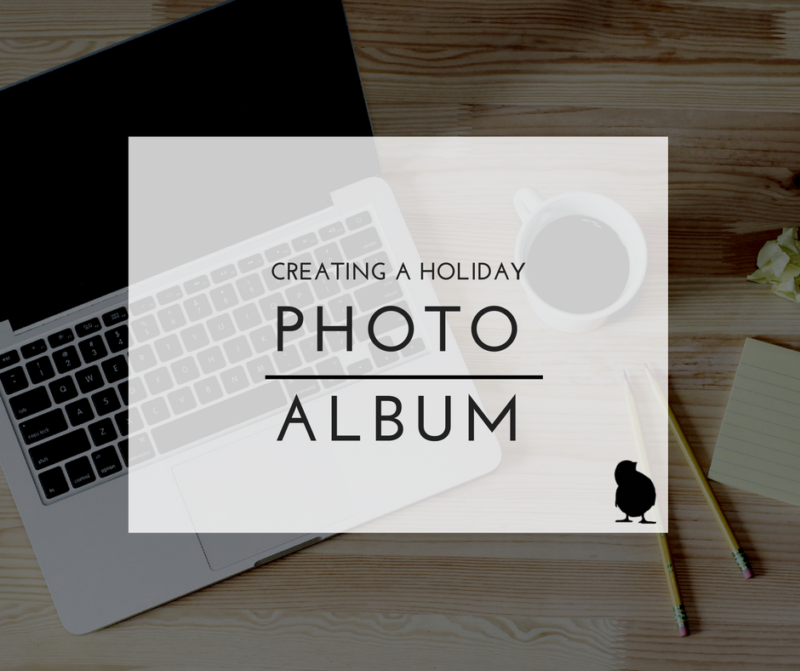 Creating a holiday photo album