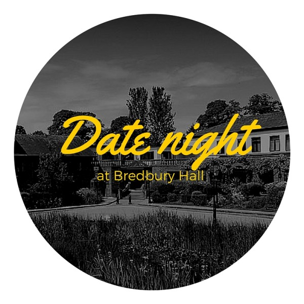 Date night at Bredbury Hall