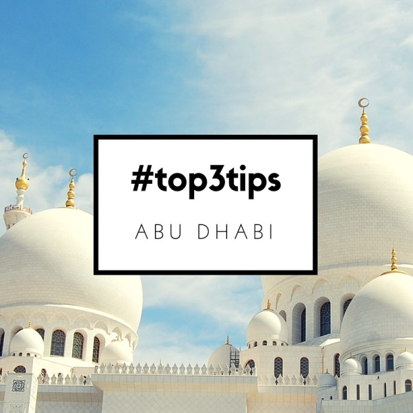Abu Dhabi #top3tips