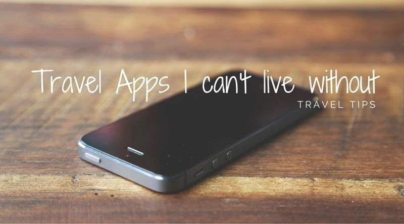 Travel Apps I can't live without