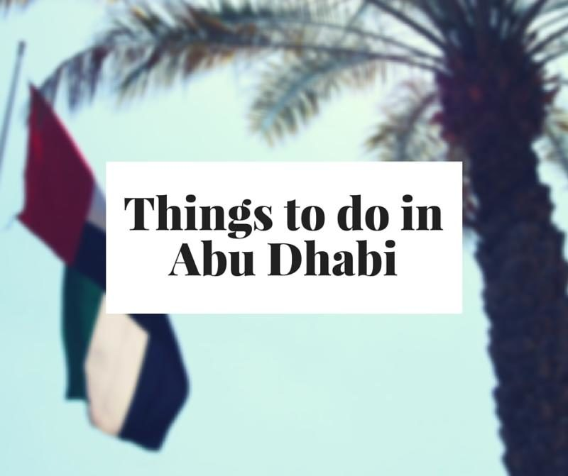Abu Dhabi Things to do