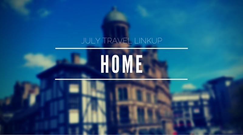 July Travel Linkup: Home