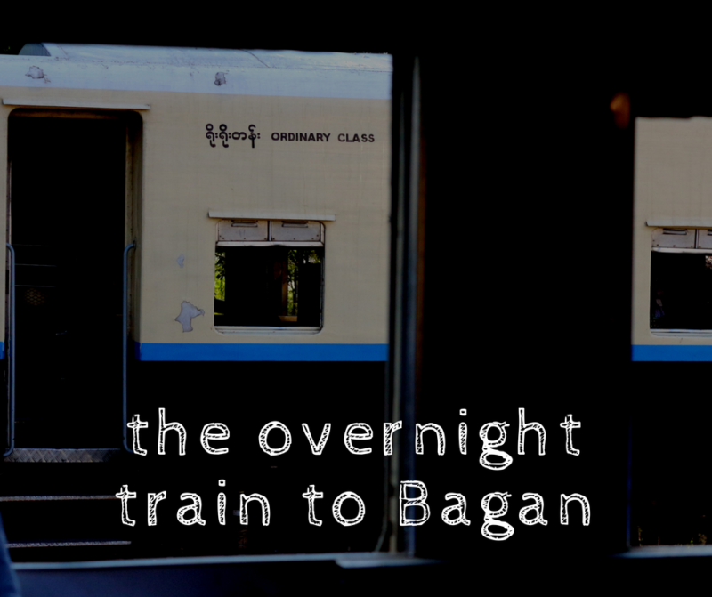 The overnight train to Bagan