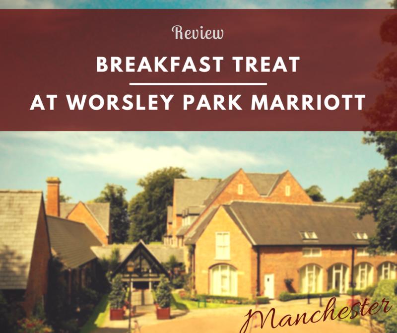 Worsley Park Marriott Breakfast Review