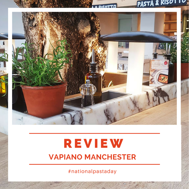 Vapiano Manchester, Restaurant review