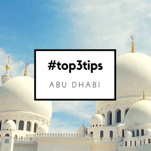 Abu Dhabi #top3tips
