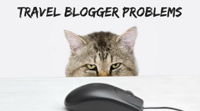 Travel Blogger Problems