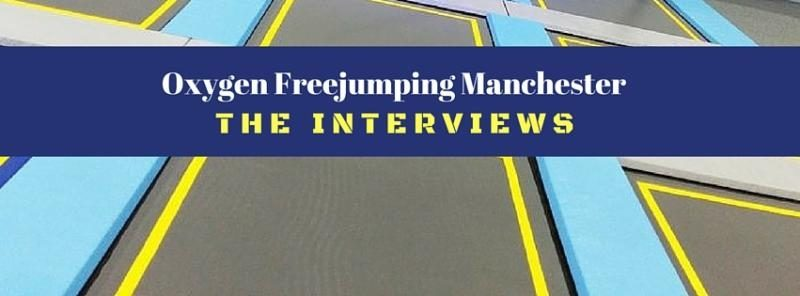 Oxygen Freejumping Manchester Interviews