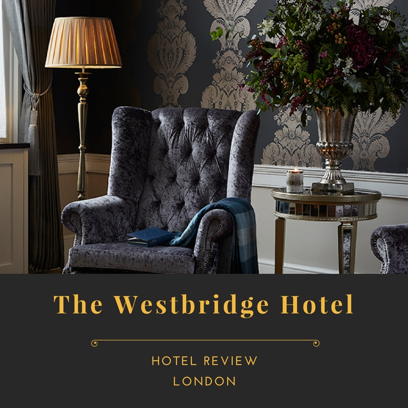 The Westbridge Hotel, London: Review