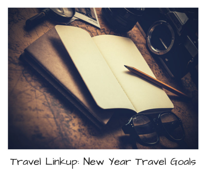 header image for Travel Linkup_ New Year Travel Goals