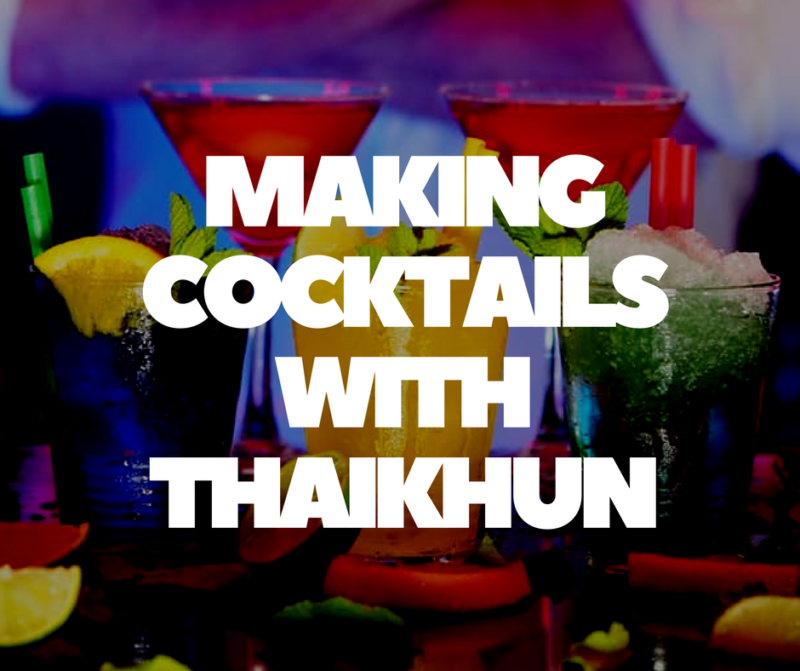 Making Mocktails with Thaikhun, Manchester