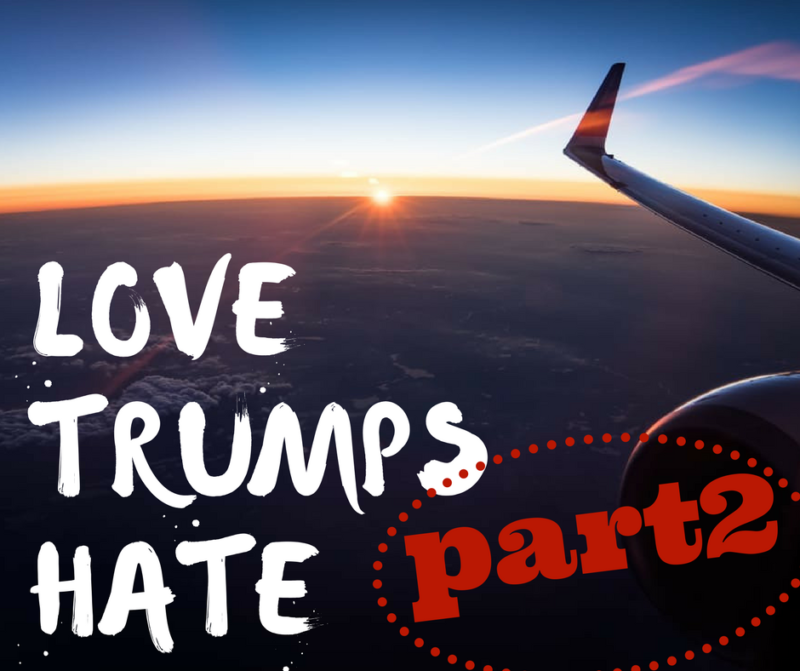 love trumps hate part two