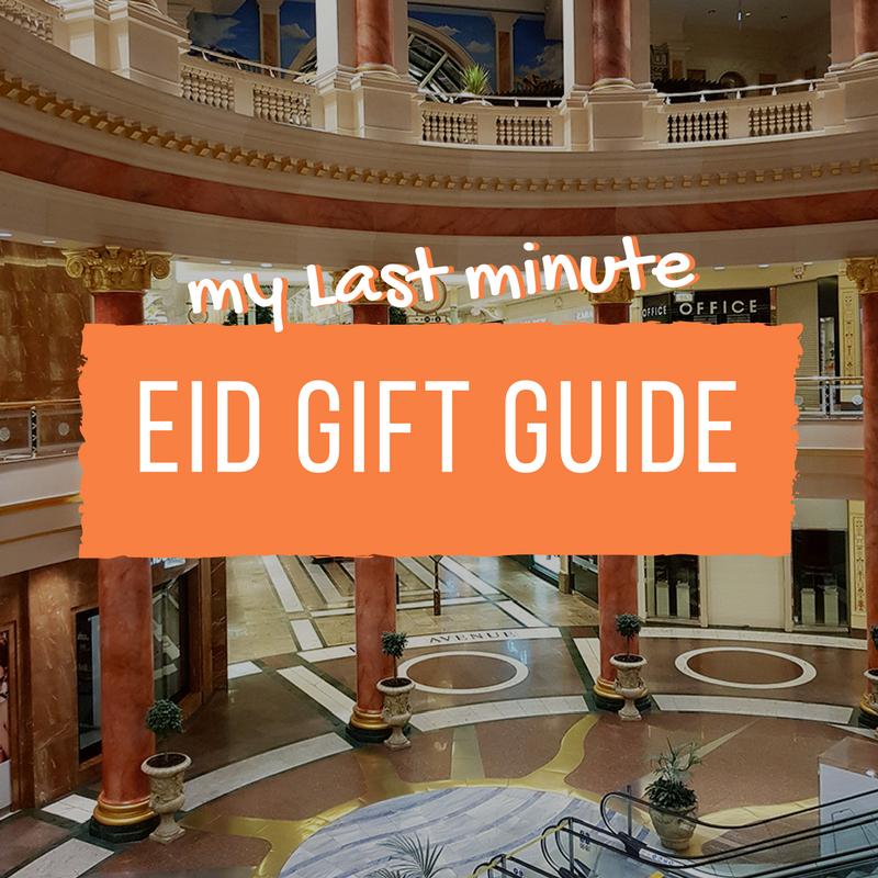 Last minute Eid Gift Guide