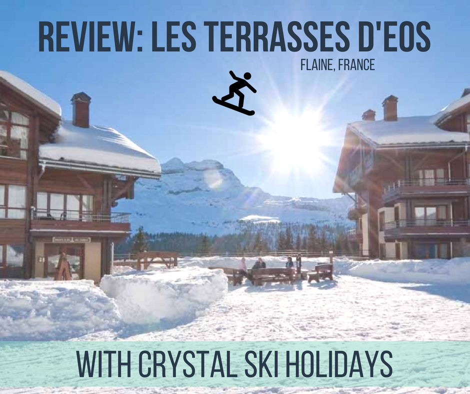 Where to stay in Flaine: Review of Les Terrases D'Eos