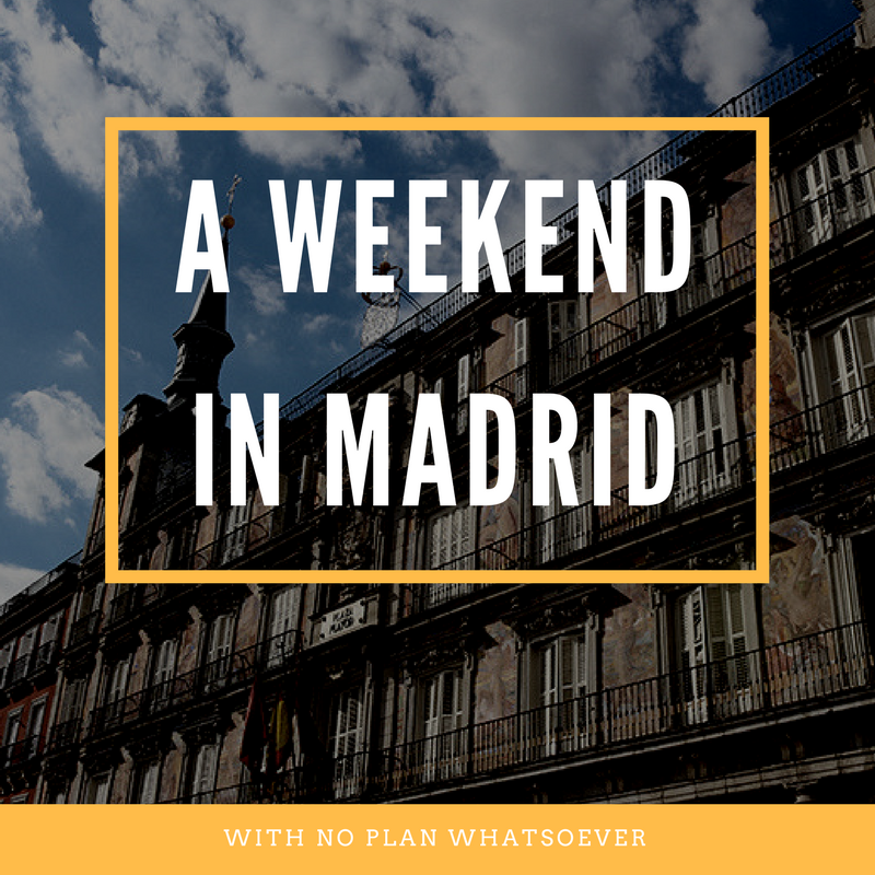 Weekend in Madrid