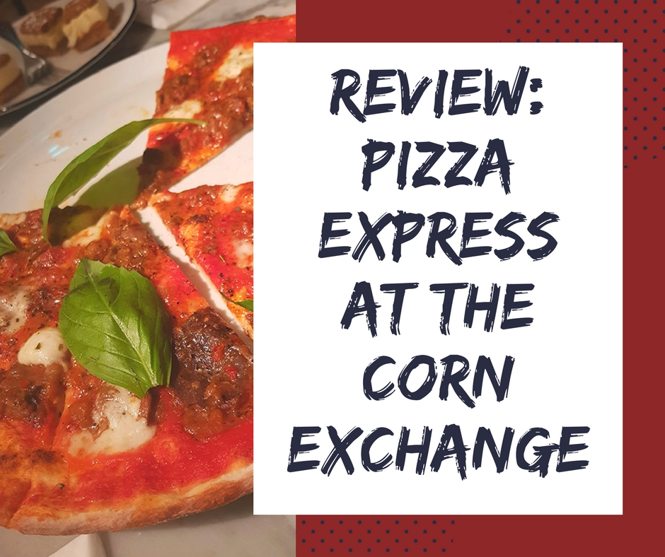 pizza express review corn exchange